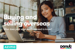 Buying and selling overseas - free guide